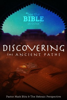 Discovering the Ancient Paths
