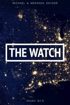 The Watch with Michael and Meranda Snyder