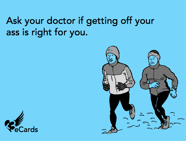 """Things you shouldn't ever tell a runner. """"It's bad for your knees/heart"""".   LadyofAwesome.com"""