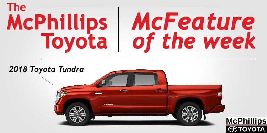 McFeature of The Week &#8211&#x3B; The 2018 Toyota Tundra