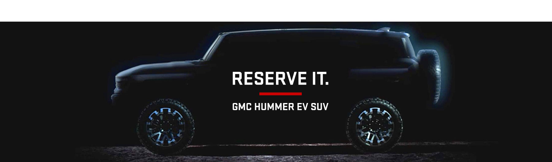 Gmc Reserve It Banner