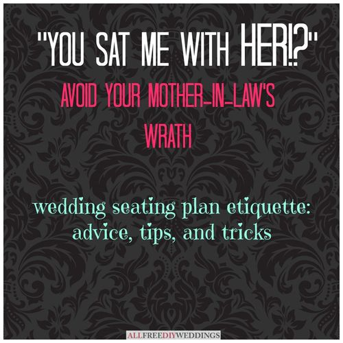How to make  wedding seating chart ideas and etiquette also rh allfreediyweddings