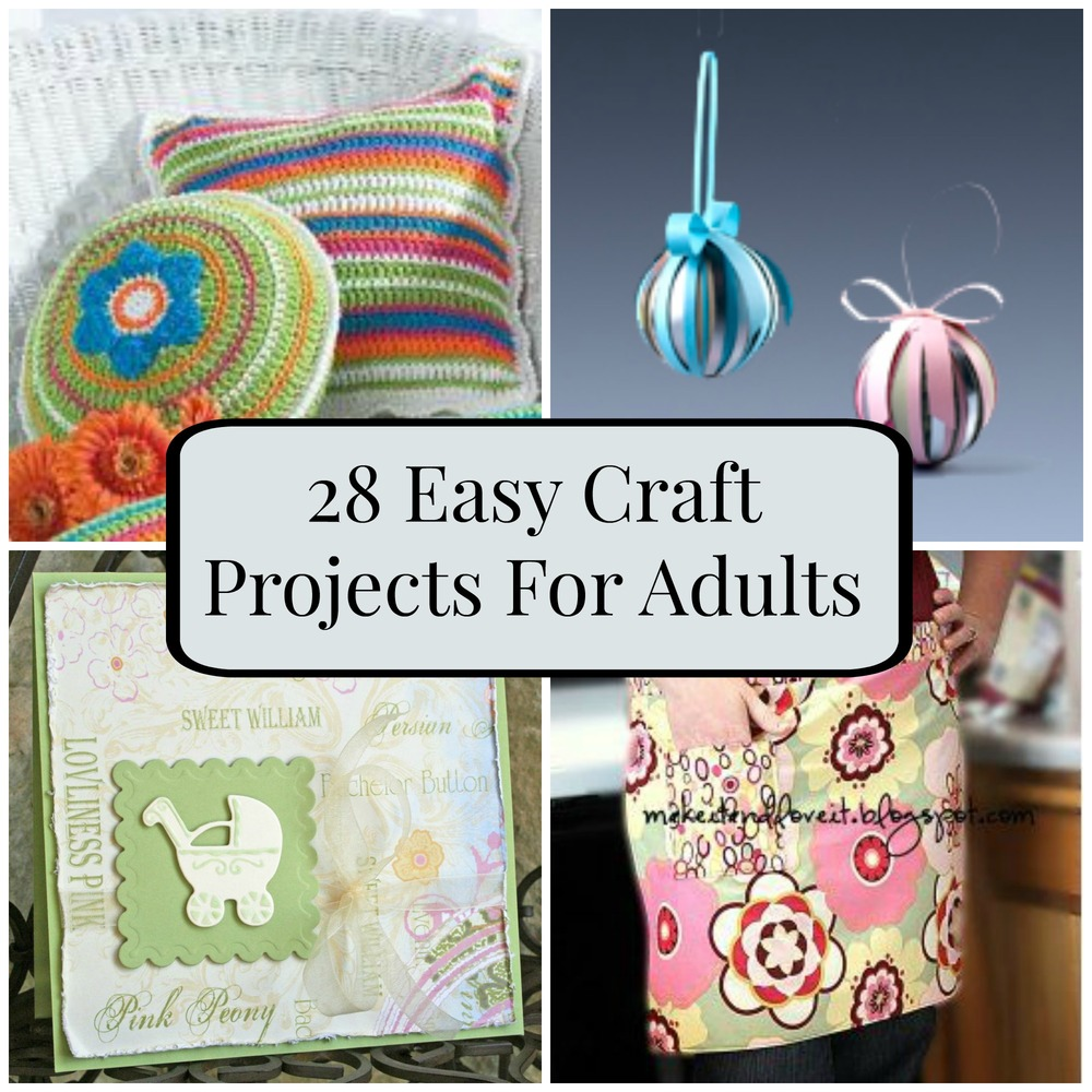 28 Easy Craft Projects For Adults  FaveCraftscom