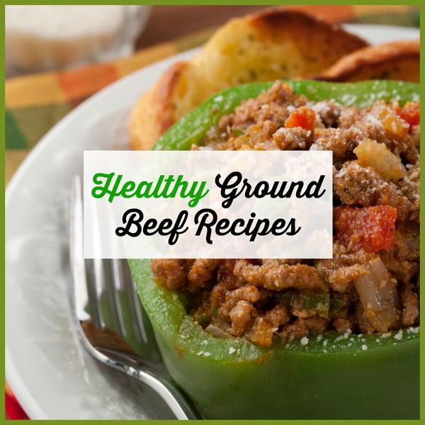healthy ground beef recipes easy mrfood com