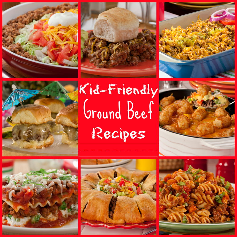 25 Kid Friendly Ground Beef Recipes Mrfood