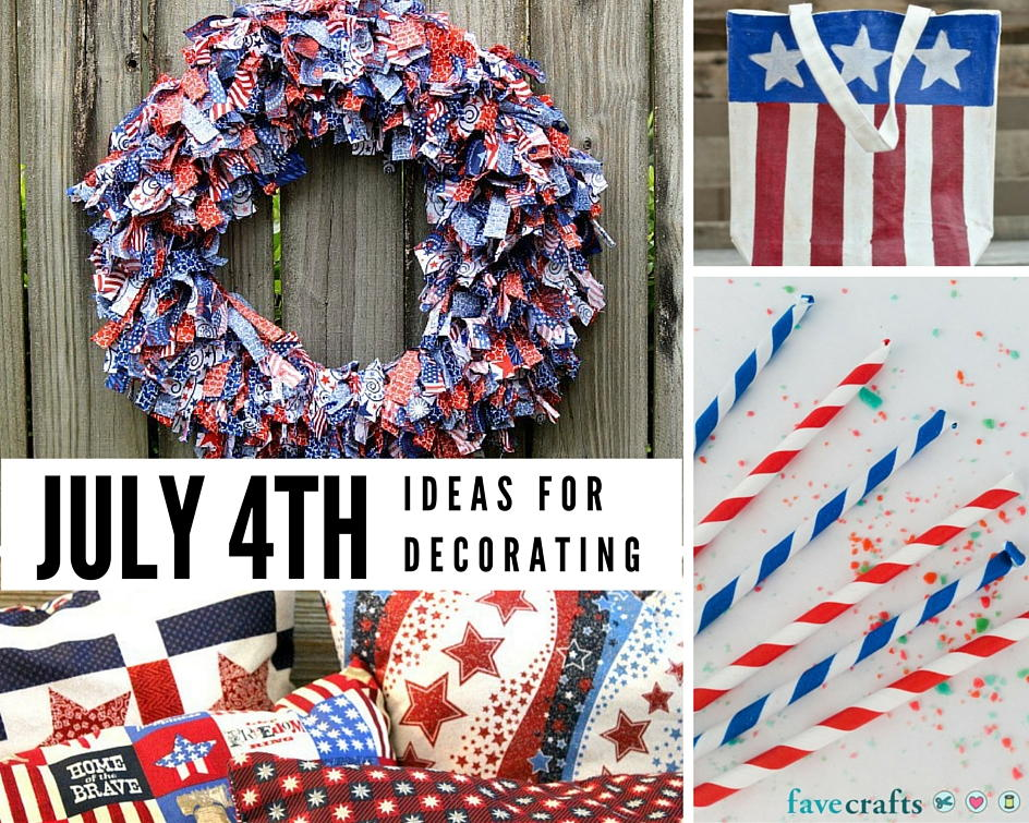 48 Fun 4th Of July Decorating Ideas Favecrafts