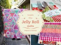 45 Free Jelly Roll Quilt Patterns + New Jelly Roll Quilts ...