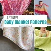 Knitting for Beginners: 21 Beginner Baby Blanket Patterns ...