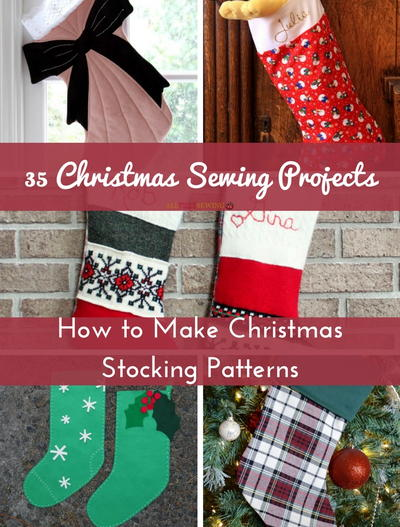 35 christmas sewing projects how to make stocking