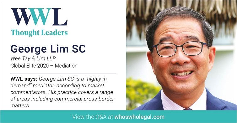 Thought Leaders Global Elite 2020: George Lim SC - Lexology