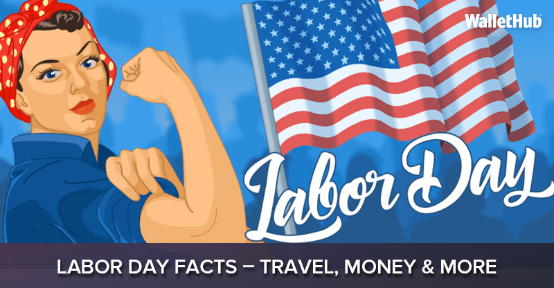 2019 labor day facts
