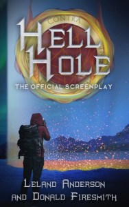 Hell Hole: The Official Screenplay by Donald Firesmith