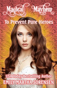 To Prevent Pure Heroes by Emily Martha Sorensen