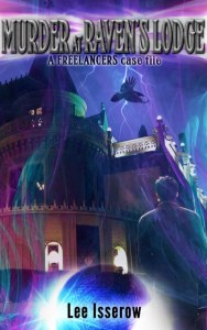 Murder at Raven's Lodge by Lee Isserow