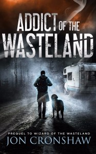 Addict of the Wasteland by Jon Cronshaw