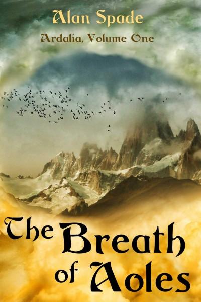 Ardalia: The Breath of Aoles (Book One) Cover