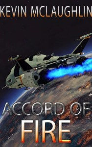 Accord of Fire by Kevin McLaughlin