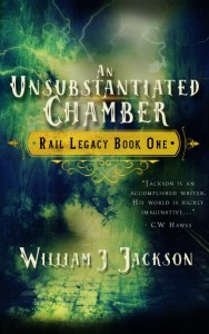 An Unsubstantiated Chamber by William J. Jackson