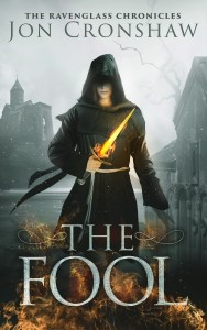 The Fool, Book 1 of the Ravenglass Chronicles by Jon Cronshaw