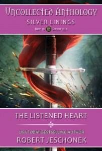 The Listened Heart by Robert Jeschonek
