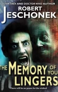 The Memory of You Lingers by Robert Jeschonek