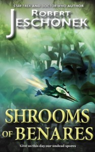 Shrooms of Benares by Robert Jeschonek
