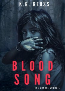 Blood Song (The Coyote Council, Episode 1) by K.G. Reuss