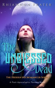 The Unblessed Dead by Rhiannon Frater