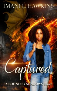 Captured - A Bound by Shadows Short by Imani L Hawkins
