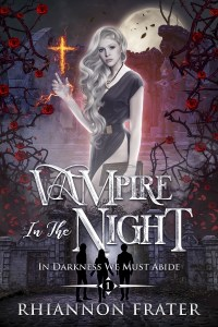 Vampire in the Night by Rhiannon Frater