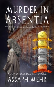 Murder In Absentia: Urban Fantasy in Ancient Rome (Stories of Togas, Daggers, and Magic Book 1) by Assaph Mehr