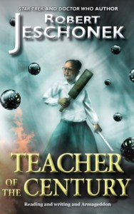 Teacher of the Century by Robert Jeschonek