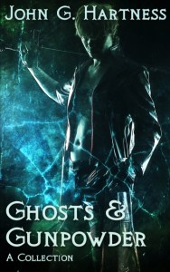 Ghosts & Gunpowder by John G. Hartness