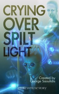 Crying Over Spilt Light by George Saoulidis