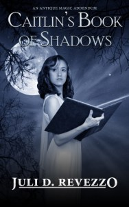 Caitlin's Book of Shadows by Juli D. Revezzo