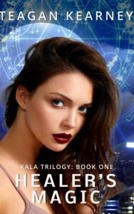 Healer's Magic by Teagan Kearney