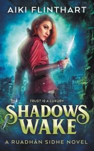 Shadows Wake by Aiki Flinthart