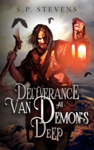 Deliverance at Van Demon's Deep by S. P. Stevens
