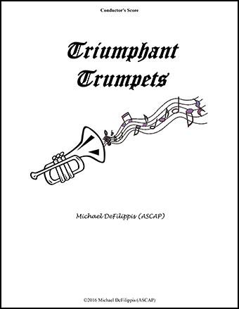 Triumphant Trumpets by Michael DeFilippis  J.W. Pepper