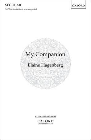 My Companion (SATB ) by Elaine Hagenberg| J.W. Pepper