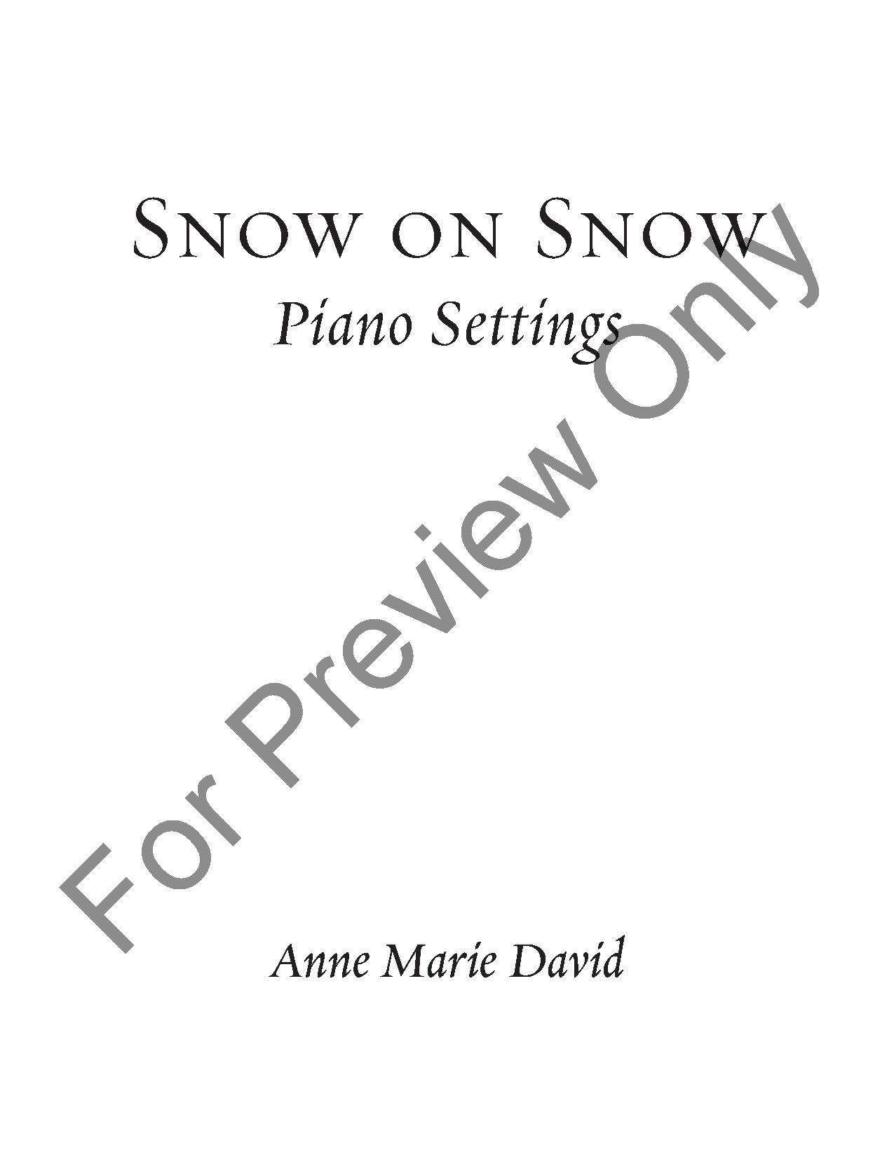 Snow on Snow (Piano) by Anne Marie David  J.W. Pepper