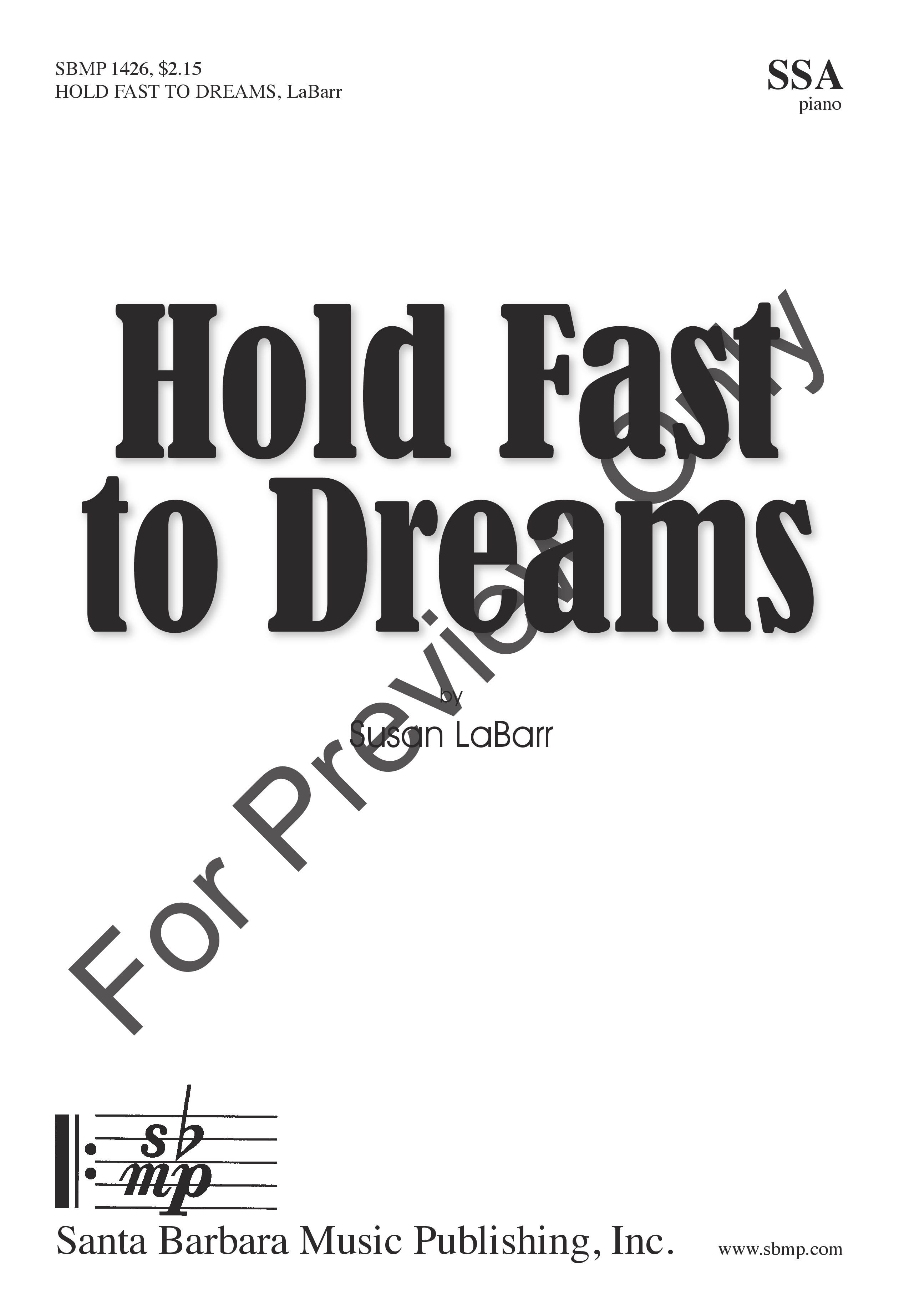 Hold Fast to Dreams (SSA ) by Susan LaBarr  J.W. Pepper