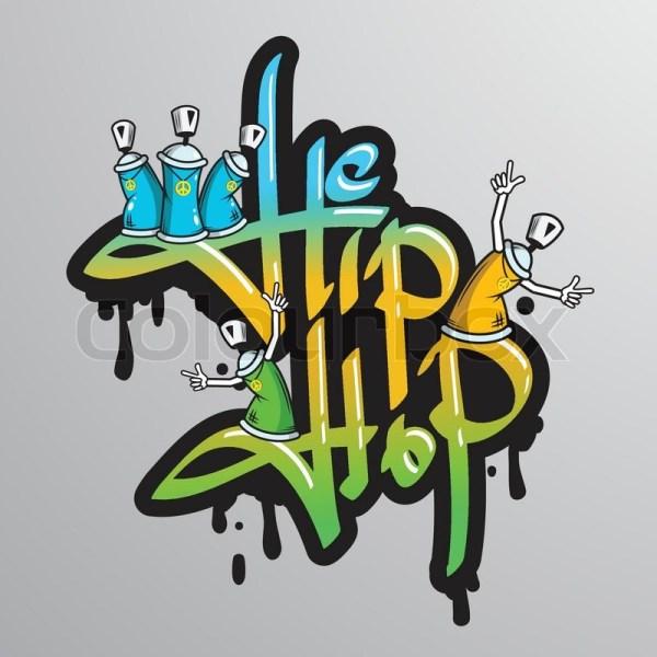 Drawing Graffiti Word Hip Hop