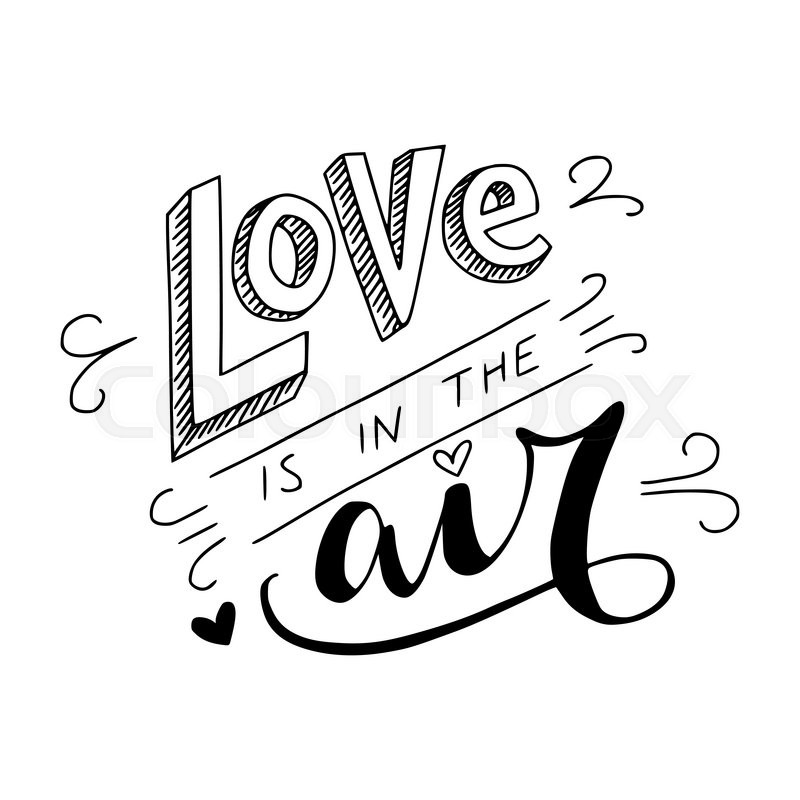 Download Black and white 'Love is in the air' ...   Stock vector ...