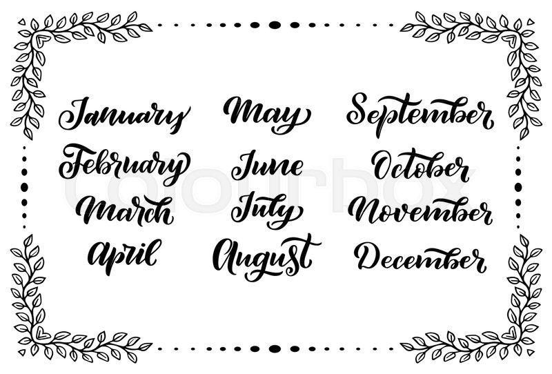 Handwritten names of months: December, January, February