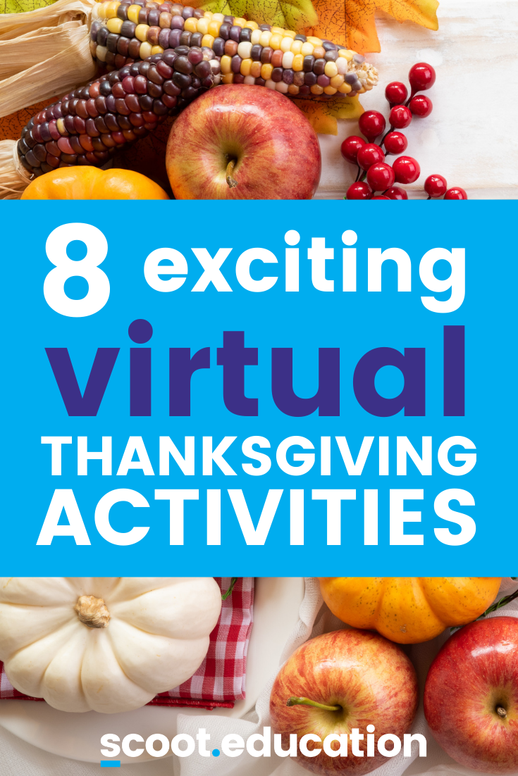 hight resolution of 8 Fun Thanksgiving Activities For Virtual Learning - Scoot Education
