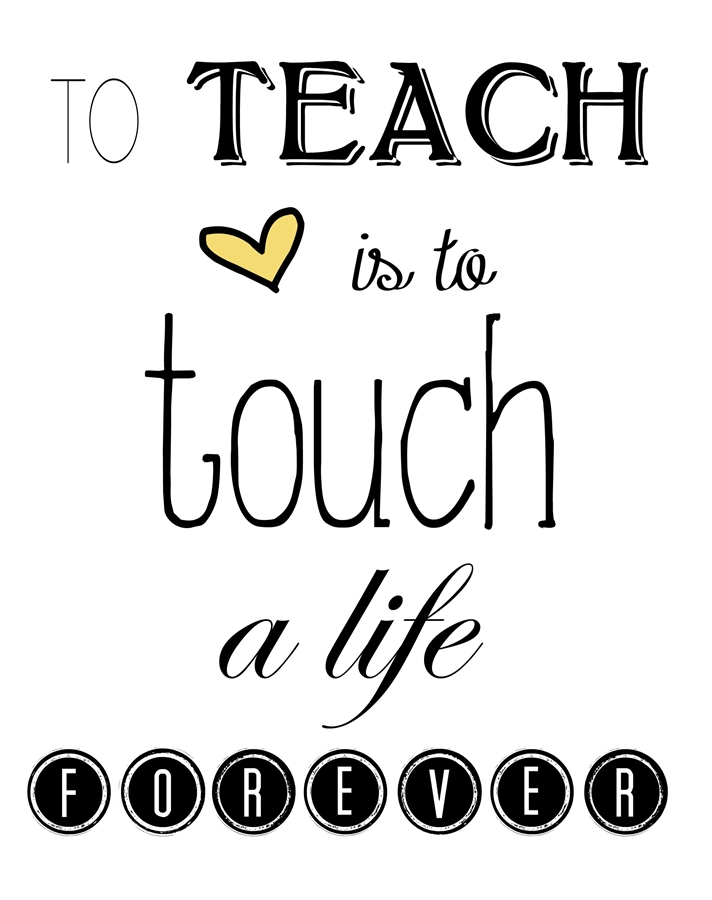 8x10 Teacher 'To Teach is to Touch a Life Forever' Print