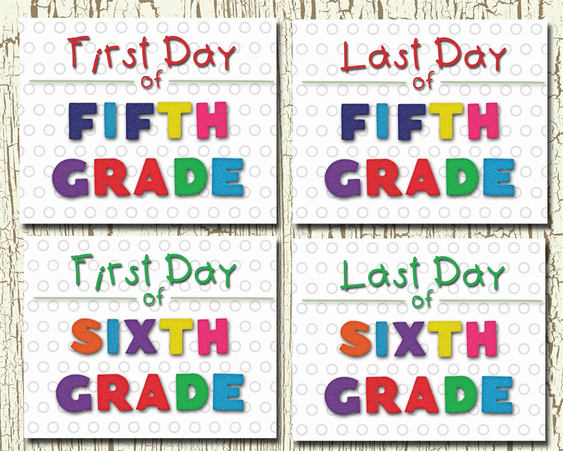 Printable First Last Day Of School Two Print Set
