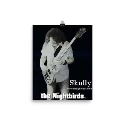 the Nightbirds Poster Skully Playing Ken Smith Bass Matt Finish