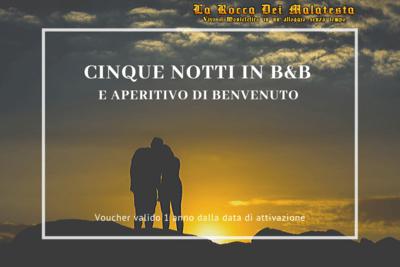 SOGGIORNO DI 5 NOTTI IN  B&B + APERITIVO